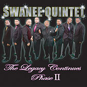 The Legacy Continues Phase II by The Swanee Quintet