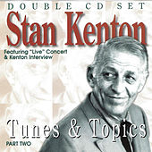 Tunes & Topics Part Two by Stan Kenton
