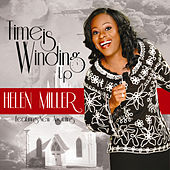 Time Is Winding Up by Helen Miller