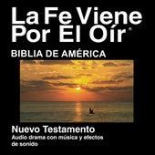 Españoles Biblia De América Del Nuevo Testamento (Dramatizada) - Spanish Bible (Dramatized) by La Biblia