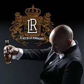 El Rey De Los Borrachos (Banda) by Lupillo Rivera