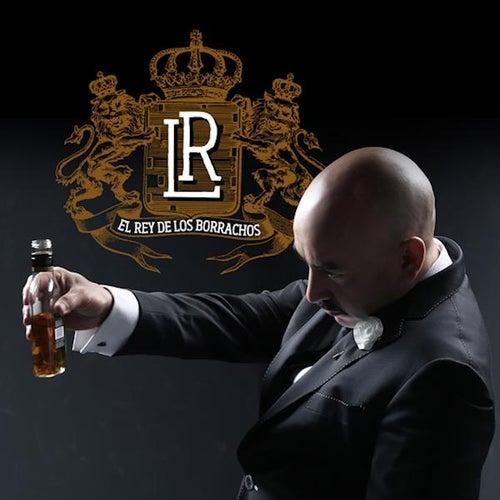 El Rey De Los Borrachos (Banda) by Lupillo Rivera