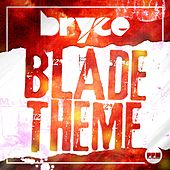 Blade Theme by Bryce