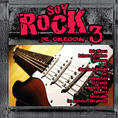 Soy Rock de Colección Vol.3 by Various Artists