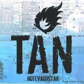 Tan by No Te Va Gustar
