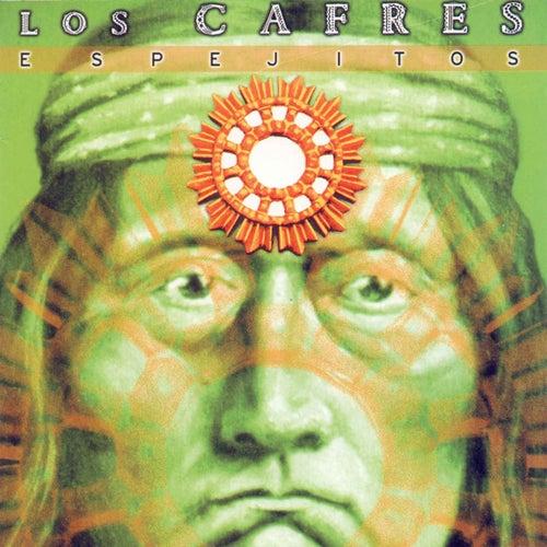 Espejitos by Los Cafres