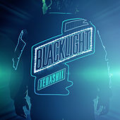 Blacklight by Tedashii