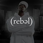 Rebel by Lecrae
