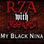 My Black Nina by RZA