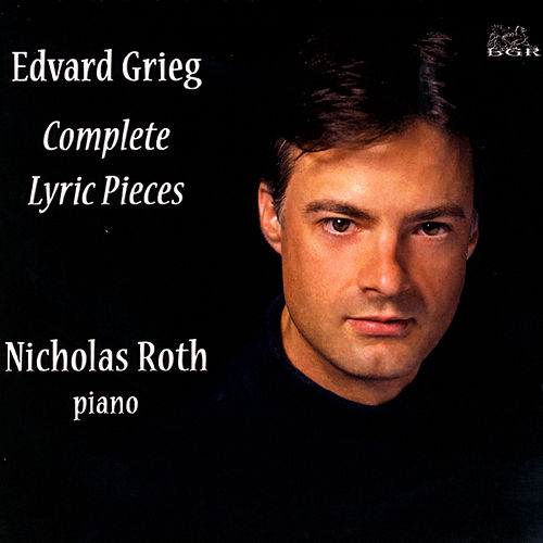 Grieg: Complete Lyric  Pieces (3 CD Set) by Nicholas Roth