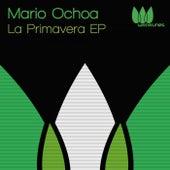 La Primavera EP by Mario Ochoa