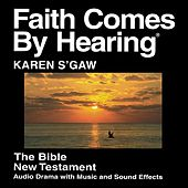 Karen S'gaw New Testament (Dramatized) Manson Version by The Bible