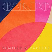 Remixes & Rarezas by Campo