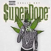 Super Dope by Soulja Boy