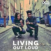 Living Out Loud by Moosh & Twist