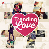Trending Love by Various Artists