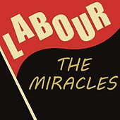 Labour von The Miracles