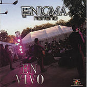 En Vivo by Enigma Norteno