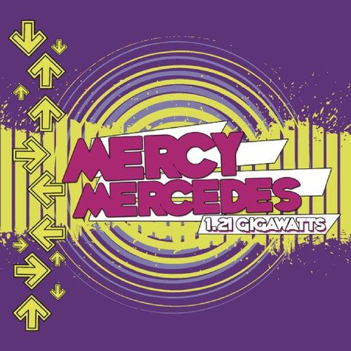 1.21 Gigawatts by Mercy Mercedes