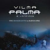 Vivo Grandes Exitos en Buenos Aires by Vilma Palma E Vampiros