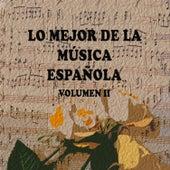 Lo Mejor de la Música Española Vol. II by Various Artists