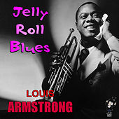 Jelly Roll Blues by Louis Armstrong