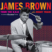 Tour the U.S.A. + Night Train (Bonus Track Version) by James Brown