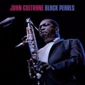 Black Pearls (Bonus Track Version) by John Coltrane
