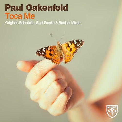Toca Me by Paul Oakenfold