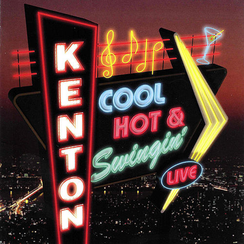 Cool Hot & Swingin' by Stan Kenton
