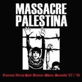 Massacre Palestina '87/'91 by Massacre