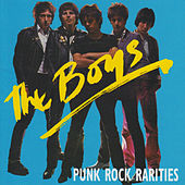Punk Rock Rarities by The Boys