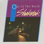 Out of This World by Shakatak