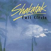 Full Circle by Shakatak