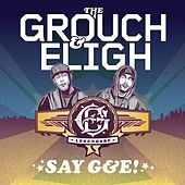Say G&E! (Deluxe Edition) by Various Artists