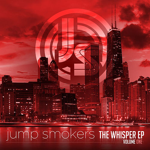 The Whisper EP - Volume One (Deluxe Version) by Jump Smokers