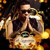 Eh Seguimos by El Chuape
