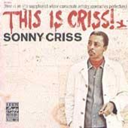 This Is Criss! by Sonny Criss