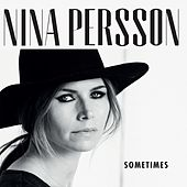 Sometimes by Nina Persson