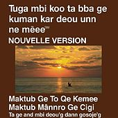 Ngambaye Du Nouveau Testament (Dramatisée) Nouvelle Version - Ngambay Bible by The Bible