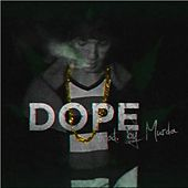 Dope by Almighty