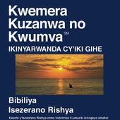 Kinyarwanda Du Nouveau Testament (Dramatisé) - Kinyawanda Bible by The Bible