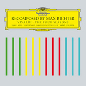 Recomposed By Max Richter: Vivaldi, The Four Seasons by Max Richter
