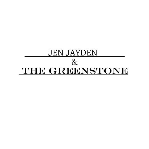 Jen Jayden & the Greenstone EP by Jen Jayden