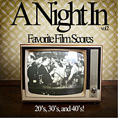 A Night in Vol. 2 - Your Absolutely Favorite Film Scores of the 20's, 30's, And 40's Like When You Wish Upon a Star, Baby It's Cold Outside, As Time Goes by, And More! by Various Artists