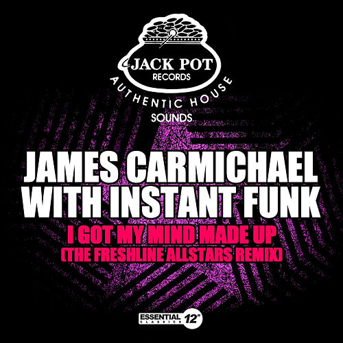 I Got My Mind Made Up (The Freshline Allstars Remix) by Instant Funk