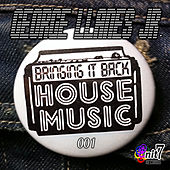 Bringing It Back House Music 001 by Various Artists