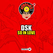 So in Love by DSK