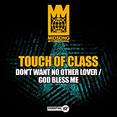 Don't Want No Other Lover / God Bless Me by ATC (A Touch of Class)