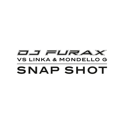 Snap Shot by DJ Furax